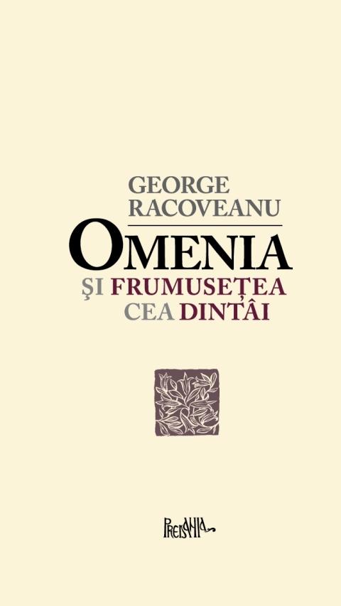 Gheorghe_Racoveanu-Omenia(coperta1)